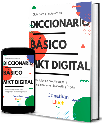 Diccionario Básico de Marketing Digital (Jonathan Lluch)