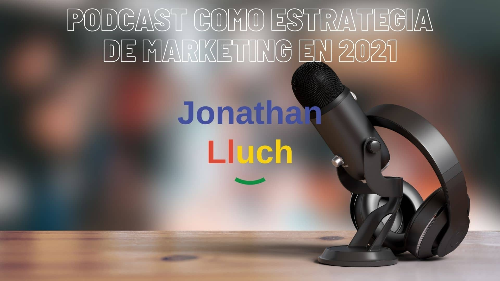 Lee más sobre el artículo Podcast como estrategia de marketing en 2021